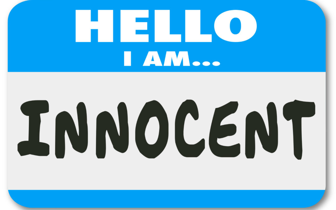 What Happens if You are Innocent?
